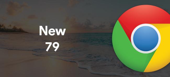 Google Chrome New 79