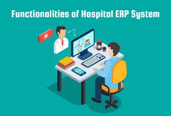 Features of Hospital ERP
