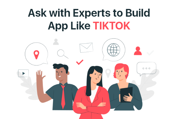 Ask with Developer to build app like TikTok