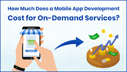 Cost to Develop On Demand Mobile Application