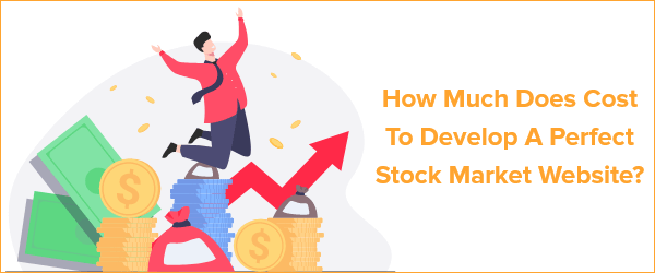 Cost to develop Stock Market Website