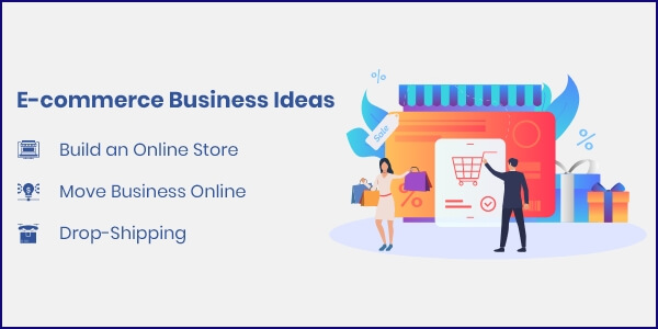 E-commerce Business Ideas on Online Startup