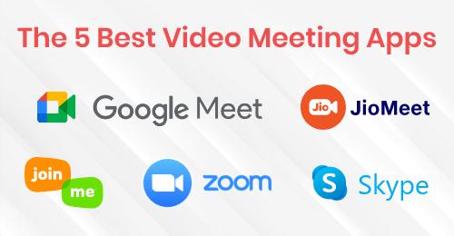 Top 5 Video Meeting Apps