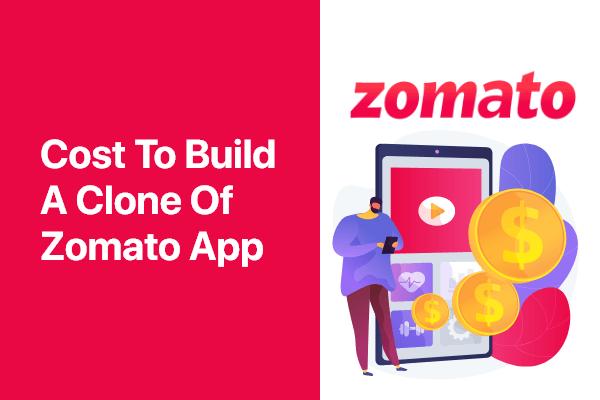 Cost to Build app like Zomato