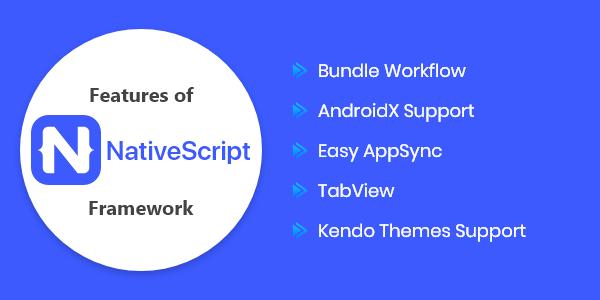 Top Features of Native-Script Framework