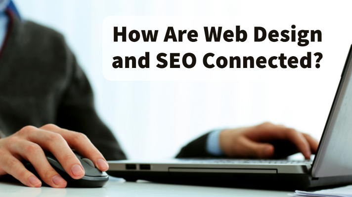 How Are Web Design and SEO Connected?